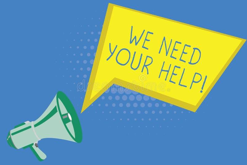 Escrita do texto da escrita nós precisamos sua ajuda Auxílio Grant do benefício do proveito do apoio do auxílio do serviço do sig ilustração do vetor