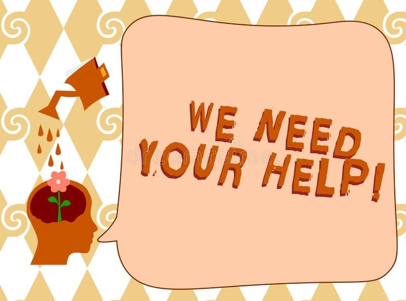 Escrita do texto da escrita nós precisamos sua ajuda Auxílio Grant do benefício do proveito do apoio do auxílio do serviço do sig ilustração stock