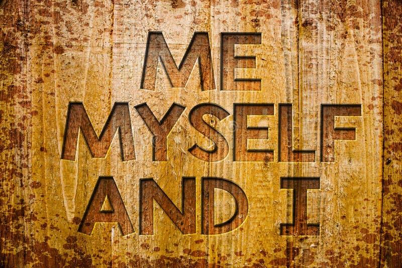 Escritura conceptual de la mano que me muestra mismo e I Foto del negocio que muestra a la uno mismo-independiente egoísta que to imagen de archivo