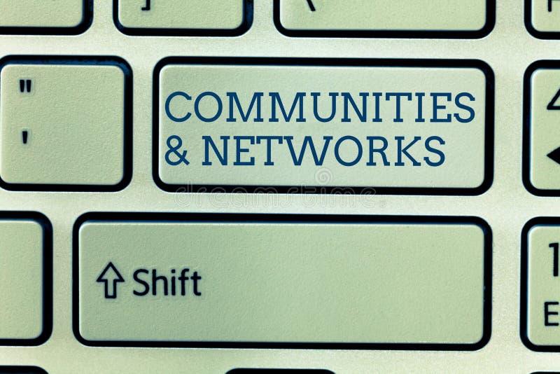 Escritura conceptual de la mano que muestra comunidades y redes Colaboración de exhibición de la foto del negocio de aprendizajes fotos de archivo libres de regalías