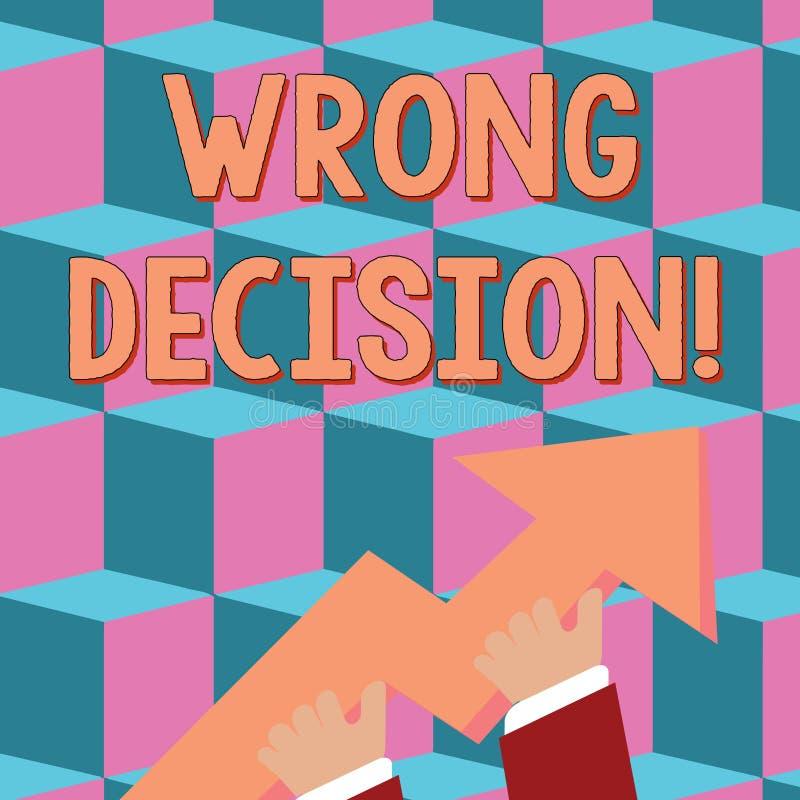 Escritura conceptual de la mano que muestra la decisión incorrecta Acción del texto de la foto del negocio o conducir infligir da libre illustration