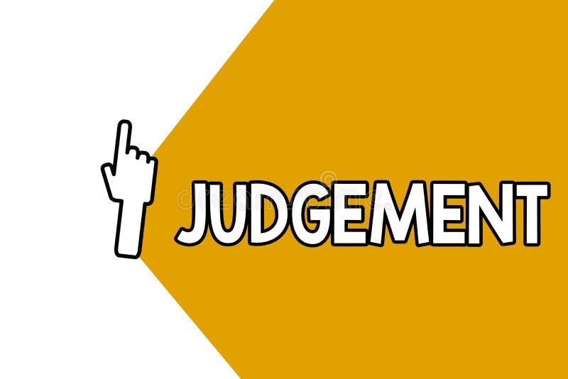 Escritura conceptual de la mano que muestra el juicio La capacidad de exhibición de la foto del negocio hace consideraba decision libre illustration