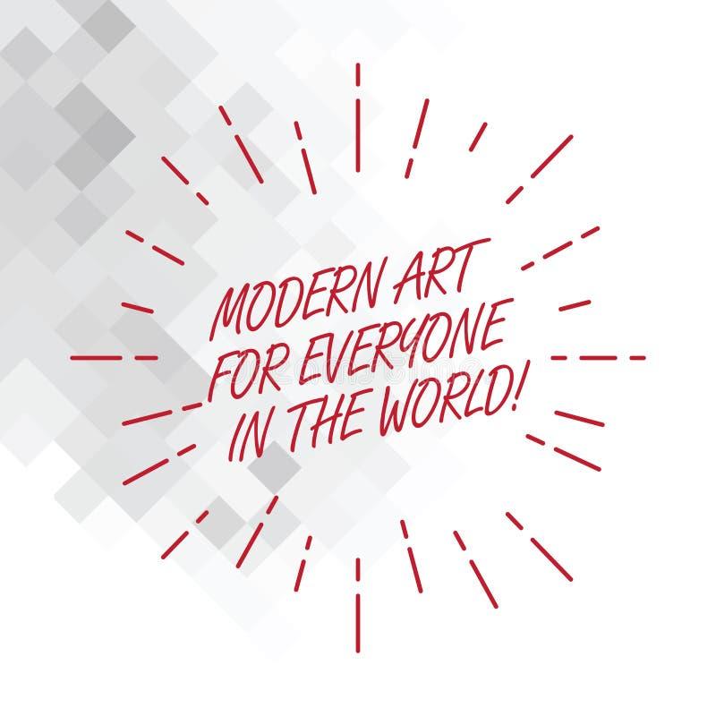Escritura conceptual de la mano que muestra el mundo moderno de Art For Everyone In The Foto del negocio que muestra creatividad  ilustración del vector