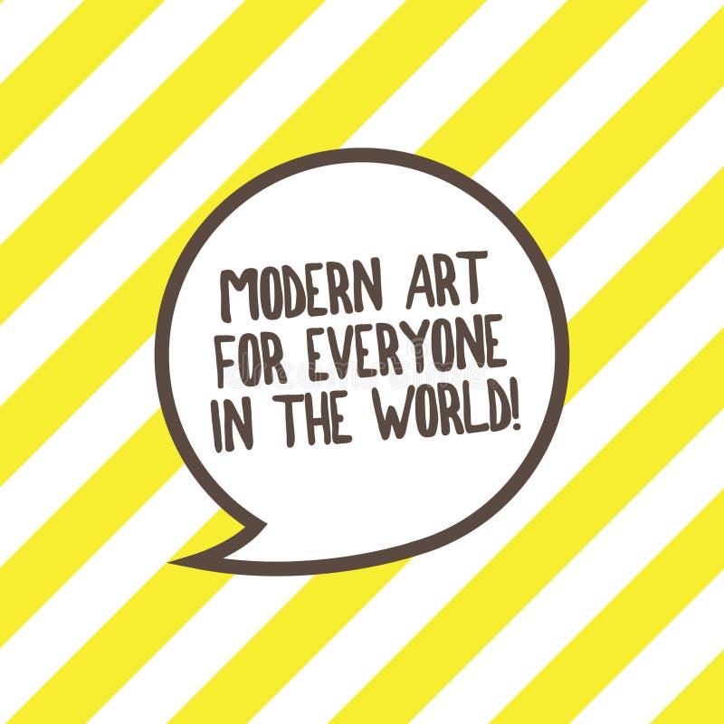 Escritura conceptual de la mano que muestra el mundo moderno de Art For Everyone In The El texto de la foto del negocio separó cr ilustración del vector
