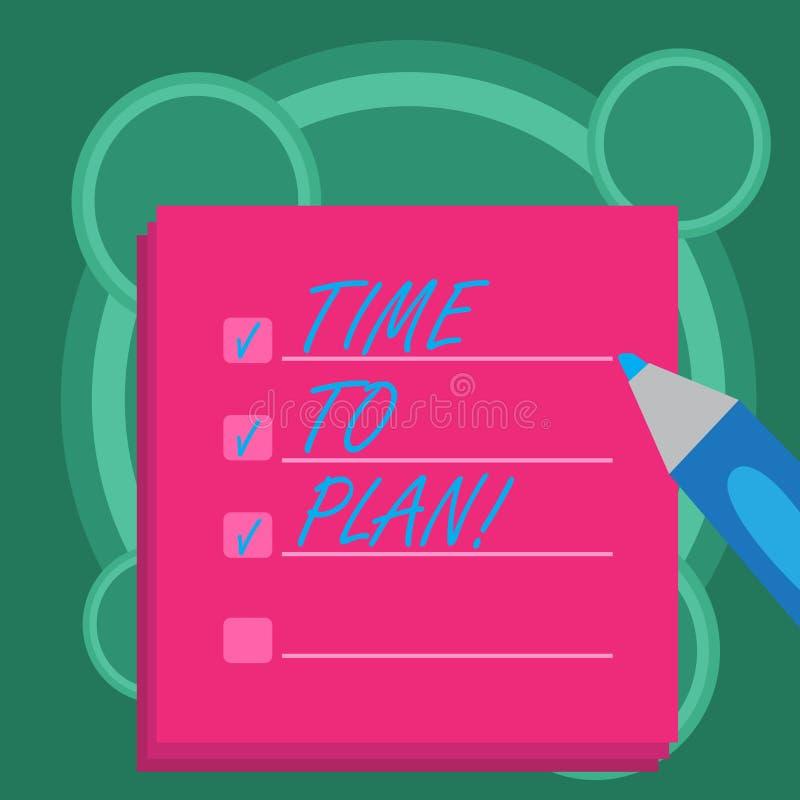 Escritura conceptual de la mano que muestra hora de planear La preparación de exhibición de la foto del negocio de las cosas que  libre illustration