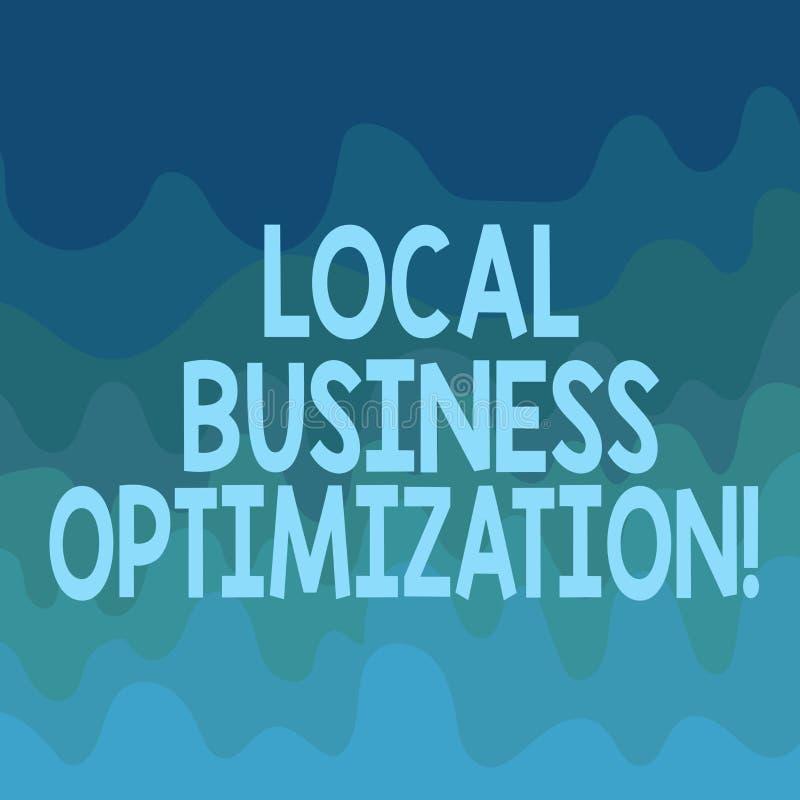 Escritura conceptual de la mano que muestra la optimización local del negocio Texto de la foto del negocio promover productos y s ilustración del vector