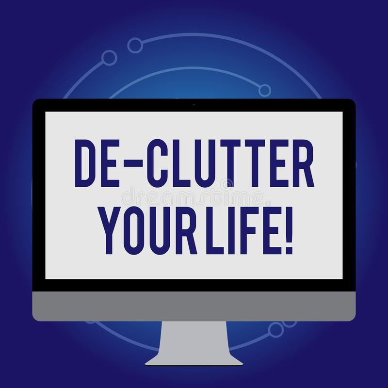 Escritura conceptual de la mano que muestra la vida de De Clutter Your Texto de la foto del negocio quitar los artículos innecesa ilustración del vector