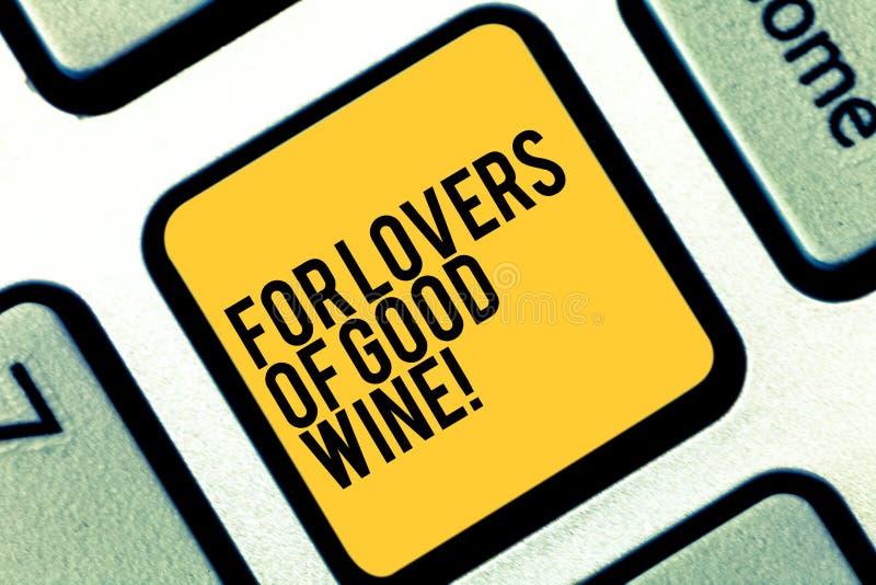 Escritura de la demostración de la nota para los amantes del buen vino Foto del negocio que muestra ofreciendo un gusto del gran  imagenes de archivo