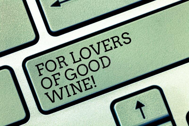 Escritura de la demostración de la nota para los amantes del buen vino Foto del negocio que muestra ofreciendo un gusto del gran  imagen de archivo