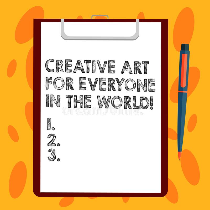 Escritura de la nota que muestra el mundo creativo de Art For Everyone In The Foto del negocio que muestra creatividad separada a libre illustration