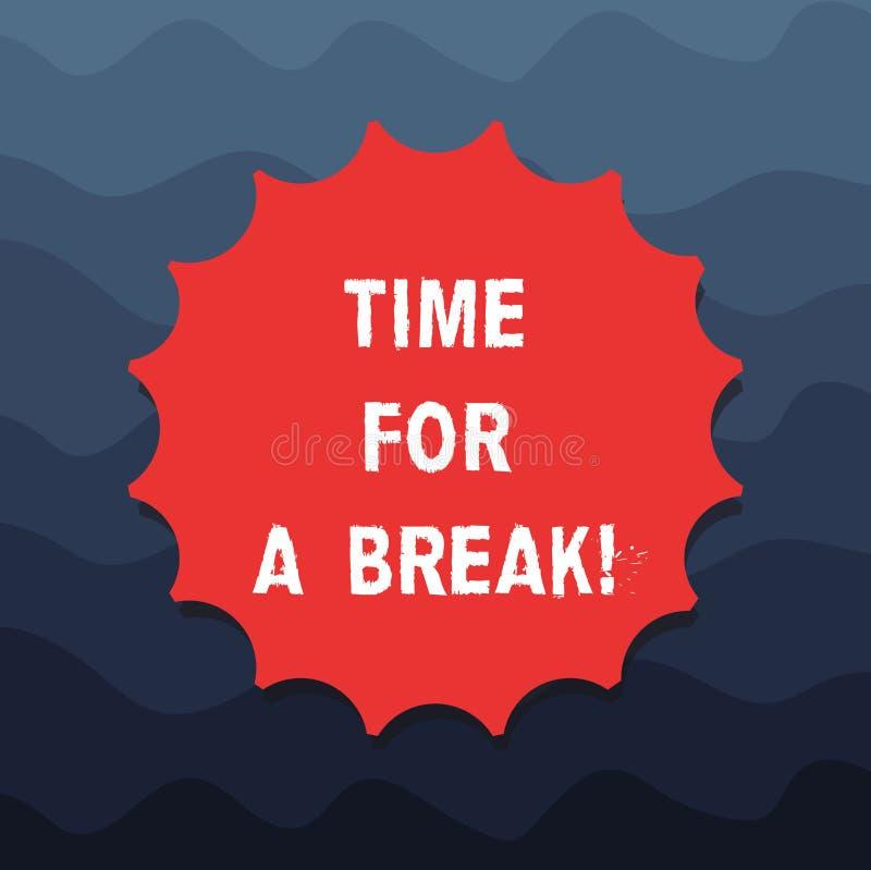Escritura de la nota que muestra la hora para una rotura Foto del negocio que muestra haciendo que una pausa de trabajo o de cual libre illustration