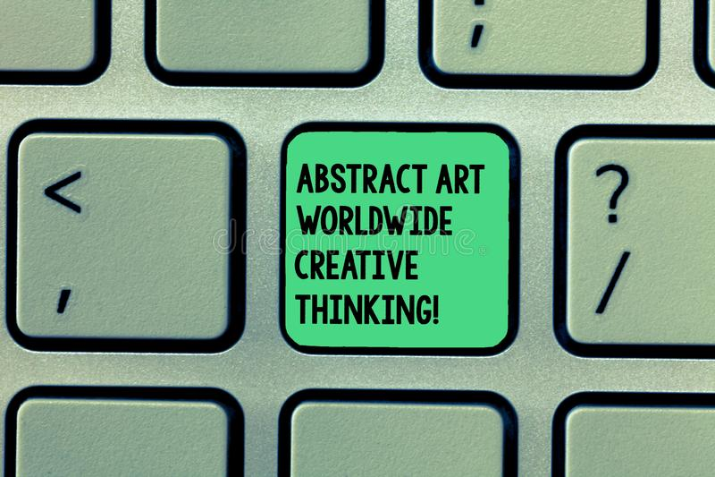Escritura del extracto Art Worldwide Creative Thinking de la demostración de la nota Foto del negocio que muestra la inspiración  foto de archivo libre de regalías