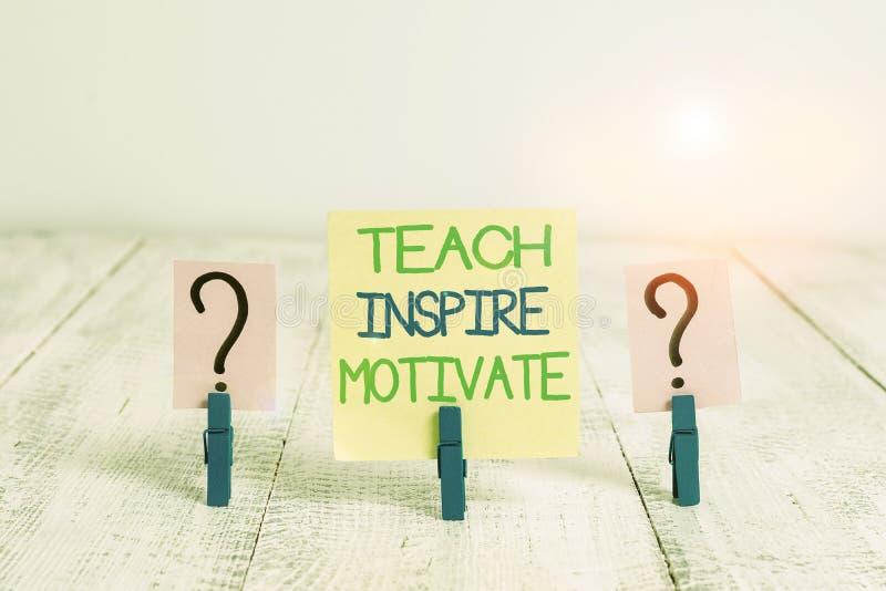 Escritura a mano conceptual que muestra Teach Inspire Motivate Texto de fotos de negocios Enciende la imaginación para sentir la  foto de archivo