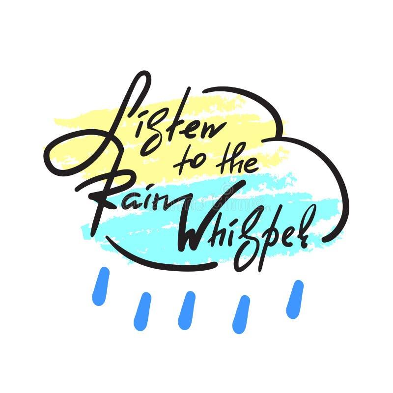 Escuche el susurro de la lluvia - simple inspire y cita de motivación stock de ilustración