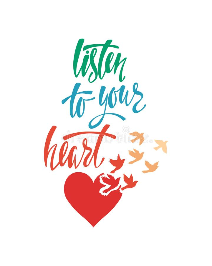 Escuche su corazón Cita inspirada sobre felicidad Frase moderna de la caligrafía con los pájaros de vuelo libre illustration