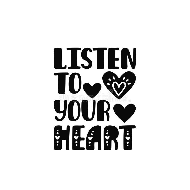 Escute seu coração Citações imprimíveis inspiradas com coração Frase tirada mão do vetor ilustração royalty free