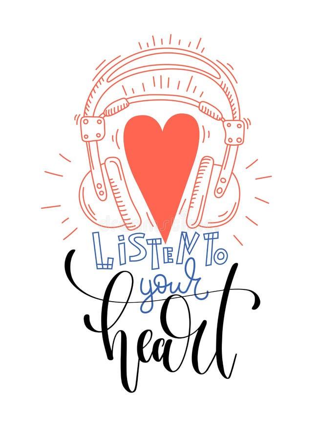 Escute seu coração - entregue a cartaz da rotulação o projeto otimista ilustração royalty free