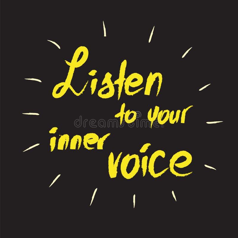 Escute sua voz interna - citações inspiradores escritas à mão ilustração do vetor
