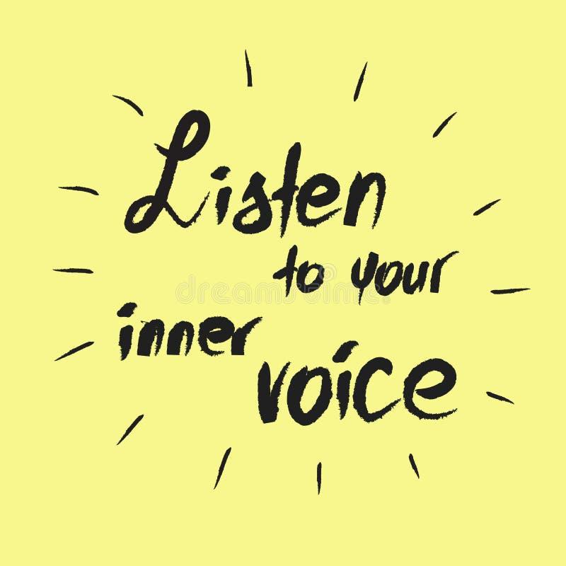 Escute sua voz interna - citações inspiradores escritas à mão Cópia para o cartaz inspirador, ilustração stock