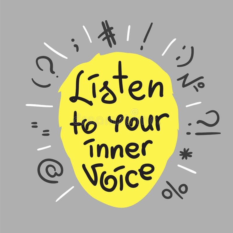 Escute sua voz interna - citações inspiradores escritas à mão Cópia para o cartaz inspirador, t-shirt ilustração do vetor