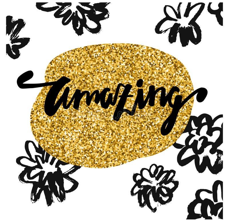 espantar-se Mão caligráfica da rotulação tirada Fundo, flores e quadro brancos do ouro Projeto na moda e moderno Cartaz da rotula ilustração do vetor