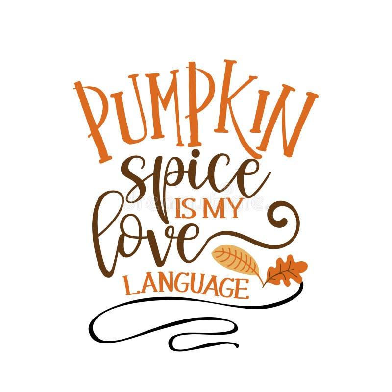 Especias de calabaza es mi lenguaje de amor - ilustración vectorial dibujada a mano libre illustration