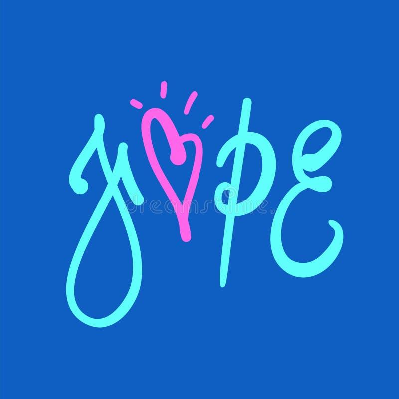 Esperança - simples inspire e citações inspiradores Rotulação bonita tirada mão ilustração do vetor