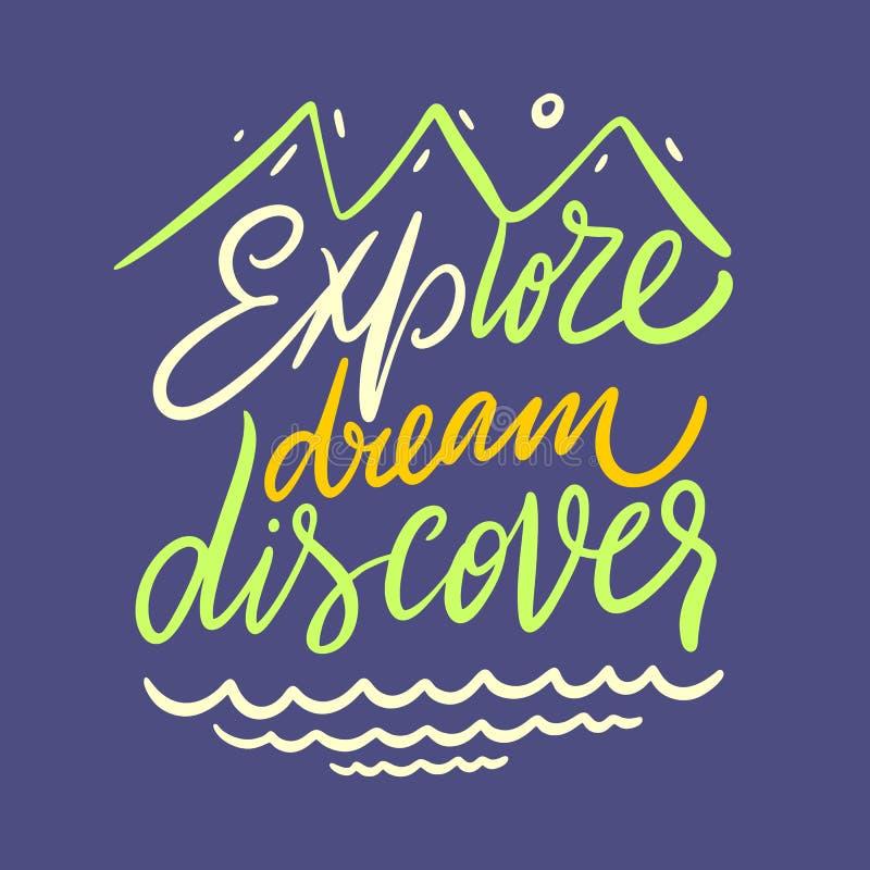 Esplori, sogni, scopra Iscrizione disegnata a mano di citazione di vettore Tipografia motivazionale Isolato su fondo blu royalty illustrazione gratis