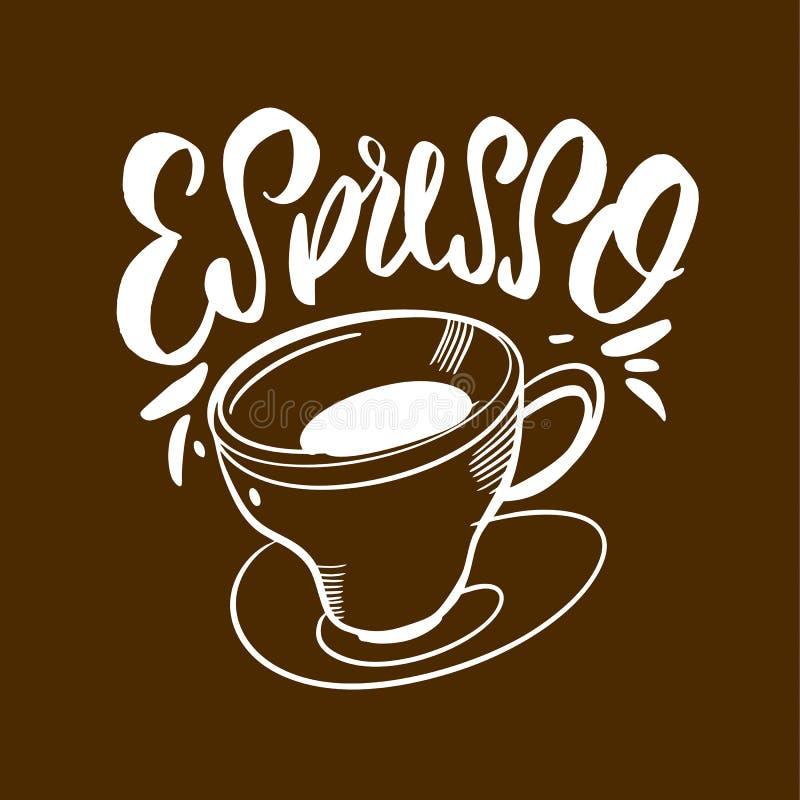 Espressokaffeehandgezogene Vektorbeschriftung Auch im corel abgehobenen Betrag Entwurf für Menübrett, Plakat, Fahne lizenzfreie abbildung