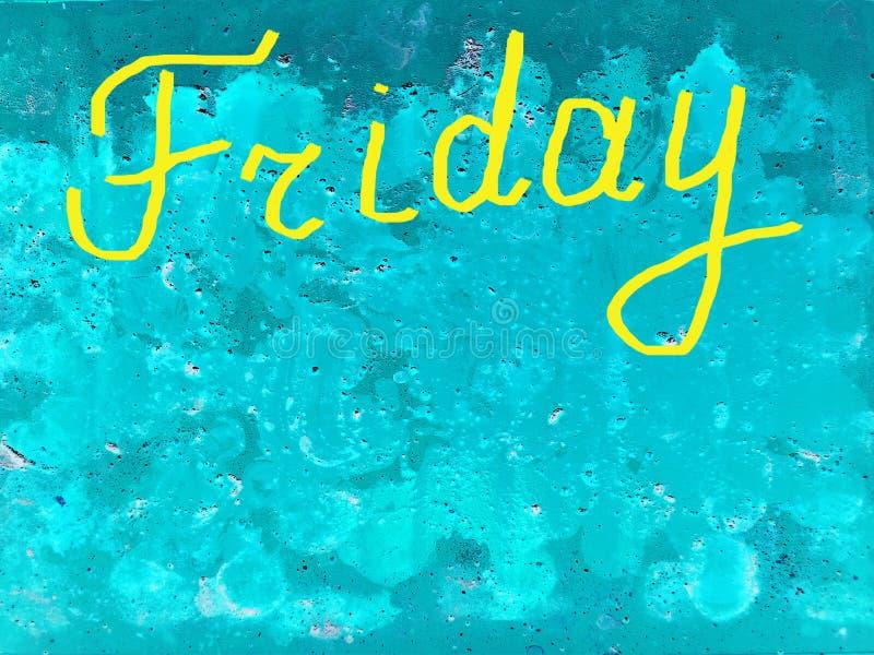 Esprima venerdì scritto a mano con una spazzola nel giallo su un fondo strutturato del turchese, copi lo spazio illustrazione di stock