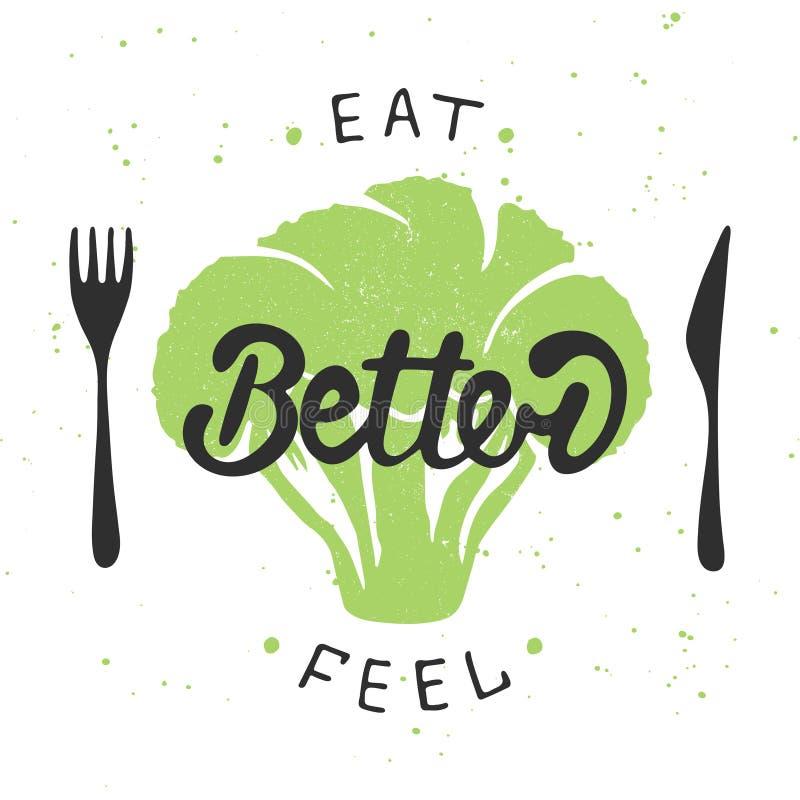 Essen Sie besser, Gefühl besser mit grünem Brokkoli lizenzfreie abbildung