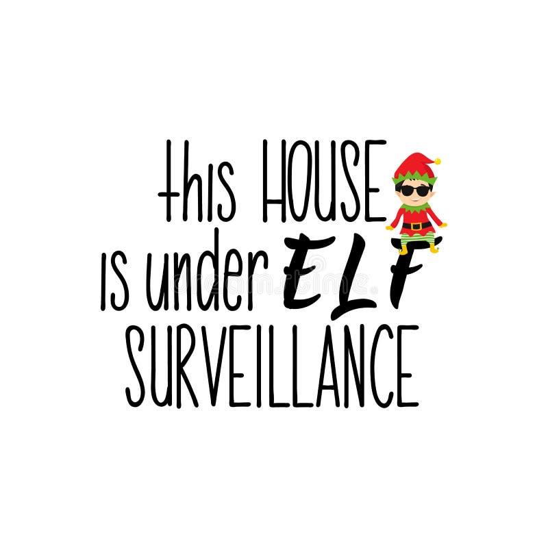 Esta casa está sob a fiscalização do duende lettering Ilustração da caligrafia Projeto do feriado de inverno ilustração stock