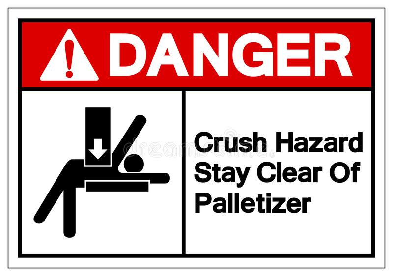 Estada do perigo do esmagamento do perigo clara do sinal do símbolo de Palletizer, ilustração do vetor, isolada na etiqueta branc ilustração stock
