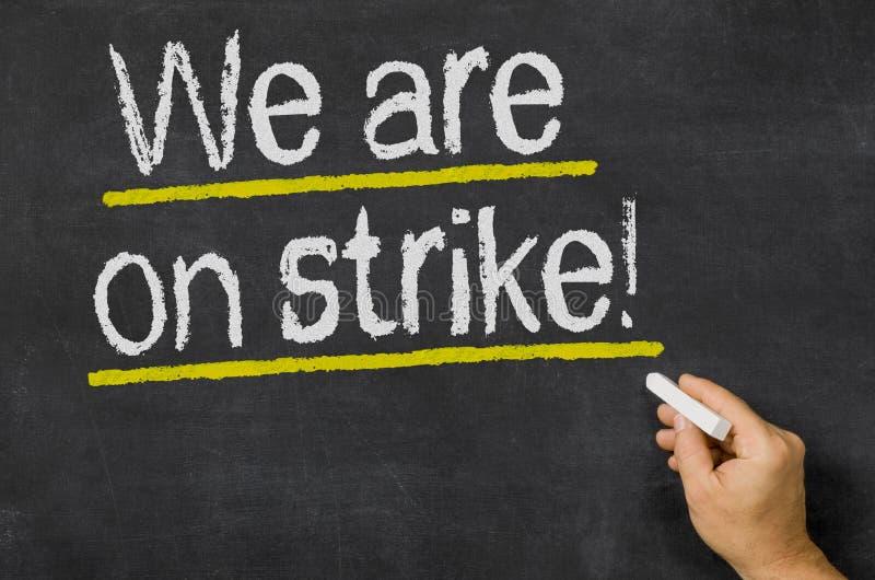 Estamos en huelga imagen de archivo libre de regalías