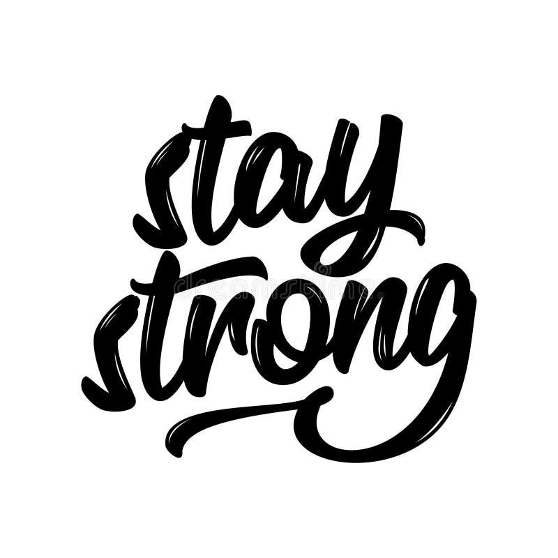 Estancia fuerte El poner letras dibujado mano de los saludos stock de ilustración