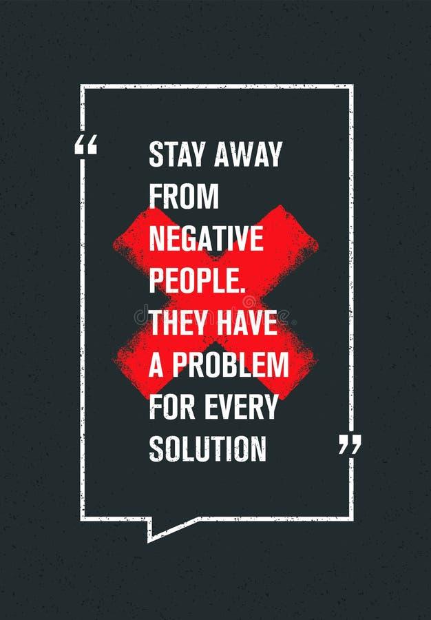 Estancia lejos de la gente negativa Tienen un problema para cada solución Cita creativa de la motivación Concepto de la inspiraci ilustración del vector