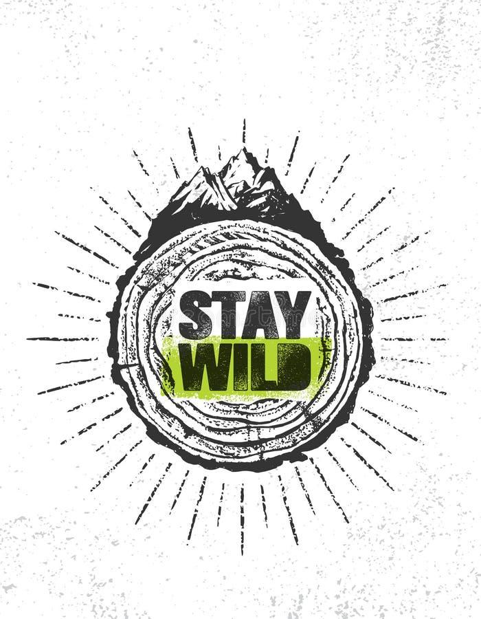 Estancia salvaje Concepto creativo de la bandera de la cita de la motivación de la aventura del alza al aire libre de la montaña  libre illustration