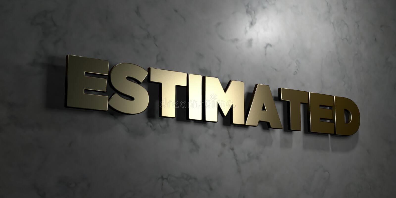 Estimated - Gold sign mounted on glossy marble wall - 3D rendered royalty free stock illustration. This image can be used for an online website banner ad or a royalty free illustration