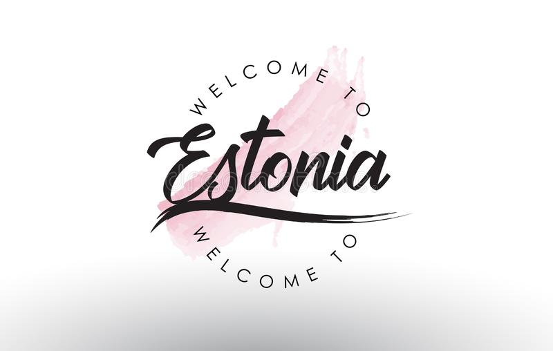 Estonia Welcome to Text with Watercolor Pink Brush Stroke vector illustration