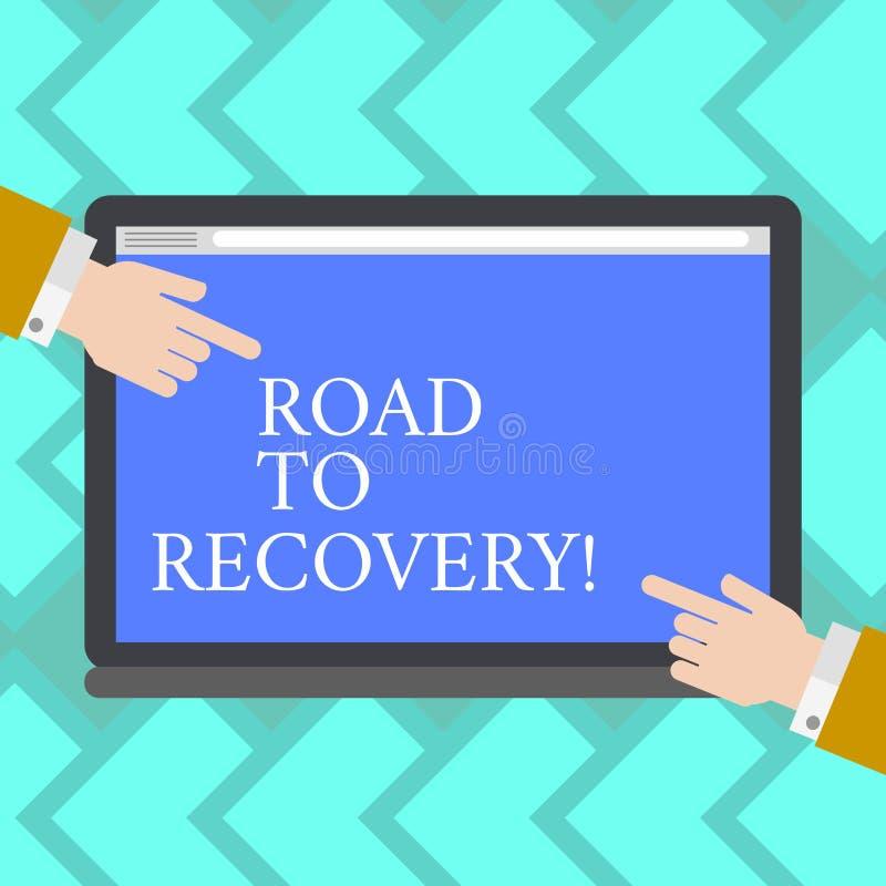 Estrada da exibição do sinal do texto à recuperação Maneira da foto ou processo conceptual de tornar-se saudável outra vez com an ilustração do vetor