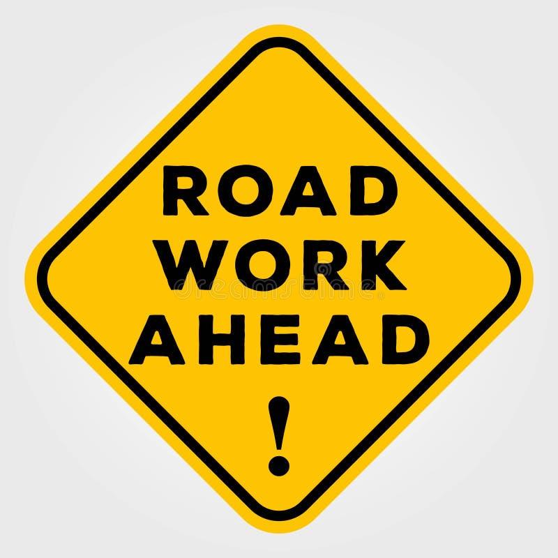 A estrada funciona adiante o sinal isolado no fundo branco Ilustração do vetor ilustração royalty free