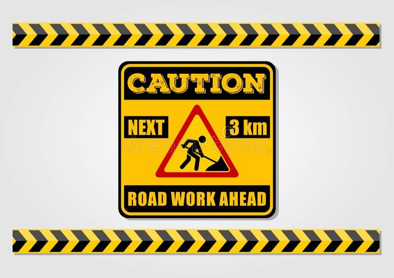 A estrada funciona as linhas adiante do sinal e do cuidado isoladas no fundo branco Ilustração do vetor ilustração stock