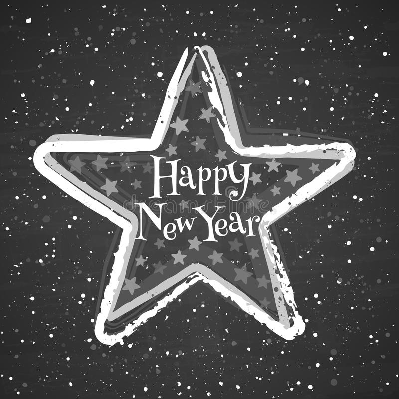 Estrela do giz no fundo do quadro-negro Cartão com ano novo feliz do texto ilustração do vetor