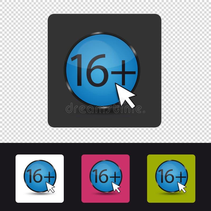 Età che valuta 16 più - bottone variopinto di web di vettore - isolati su fondo trasparente illustrazione vettoriale
