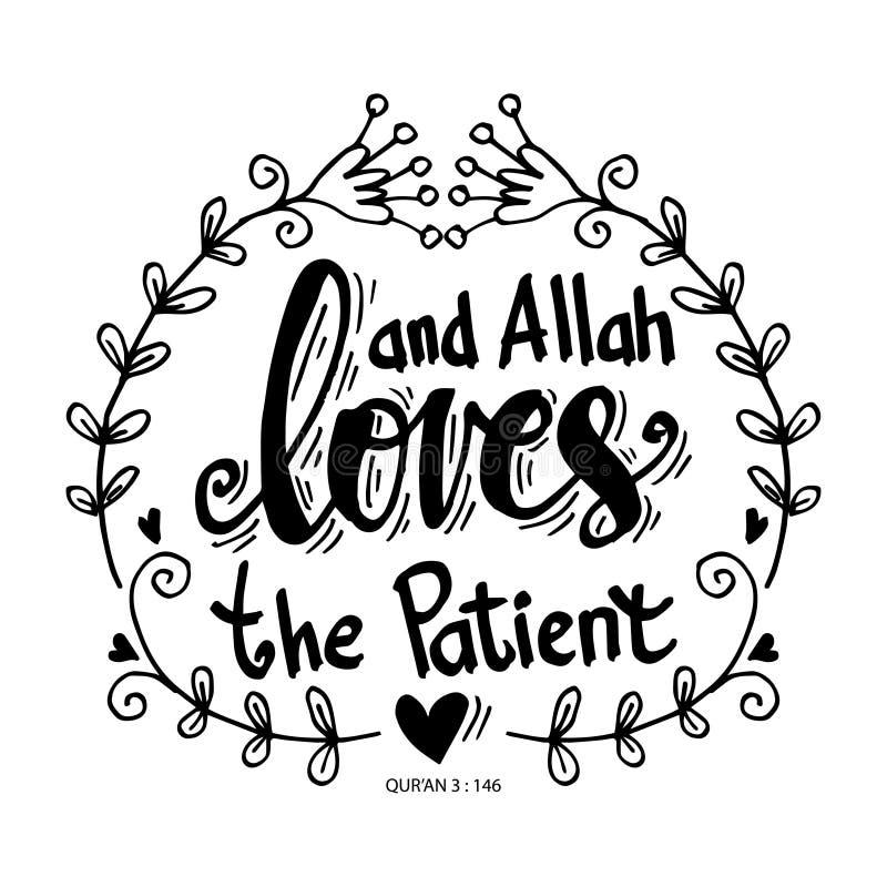 Et Allah aime le patient Quran de citation Calligraphie de lettrage de main illustration de vecteur