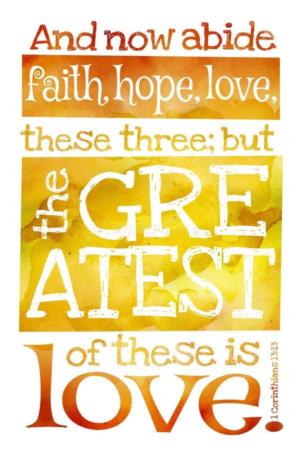 Et demeurez maintenant la foi, espoir, l'amour, ces trois ; mais le plus grand de ces derniers est amour 1 13h13 de Corinthiens - photos stock