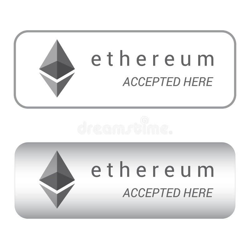 Ethereum aceptó aquí, vector de la muestra del cryptocurrency ilustración del vector