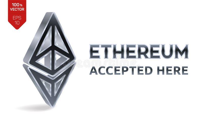 Ethereum aceptó el emblema de la muestra Moneda Crypto muestra de plata isométrica de 3D Ethereum con el texto aceptado aquí Cade ilustración del vector