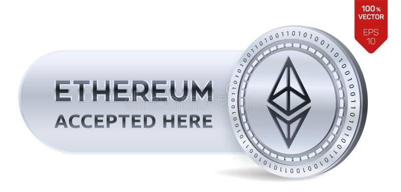 Ethereum aceptó el emblema de la muestra moneda física isométrica 3D con el marco y texto aceptado aquí Cryptocurrency Moneda de  libre illustration