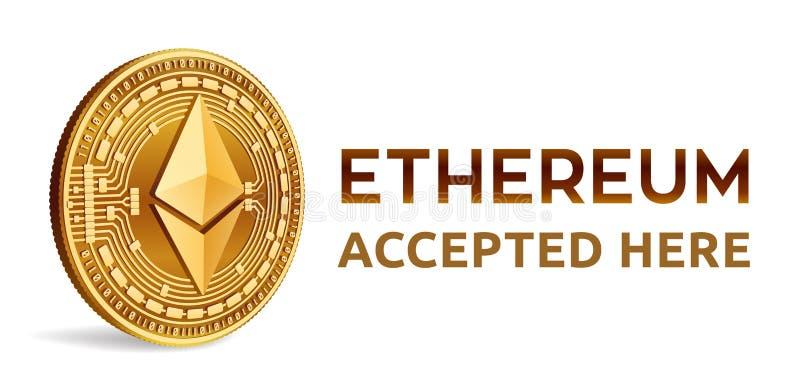 Ethereum Emblema aceptado de la muestra Moneda Crypto Moneda de oro con símbolo del ethereum aislada en el fondo blanco 3D Physi  stock de ilustración